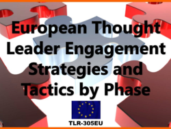 European Thought Leader Engagement by Phase