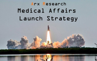 medical affairs launch strategy